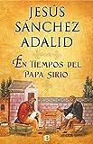 img - for En tiempos del Papa sirio (Spanish Edition) book / textbook / text book