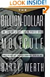 Billion Dollar Molecule: The Quest fo...