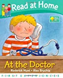 Roderick Hunt At the Doctor (Read at Home: First Experiences)