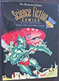 Science Fiction Comics: The Illustrated History (Taylor History of Comics) (087833789X) by Benton, Mike