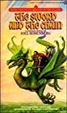 The Sword and the Chain (Guardians of the Flame) (0451128834) by Rosenberg, Joel