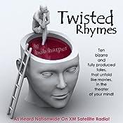 Twisted Rhymes (Dramatized) | [Bob Harper]