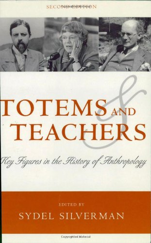 Totems and Teachers: Key Figures in the History of Anthropology
