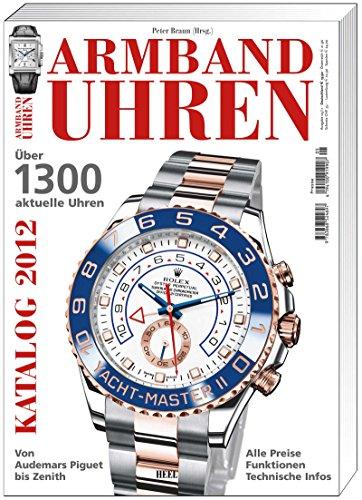 armbanduhren-katalog-2012-uber-1300-aktuelle-uhren-von-audemars-piguet-bis-zenith-alle-preise-funkti