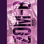 Zom-B Baby: Zom-B, Book 5 (       UNABRIDGED) by Darren Shan Narrated by Emma Galvin