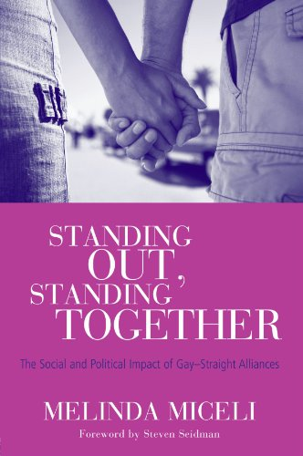 Standing Out, Standing Together: The Social and Political Impact of Gay-Straight Alliances