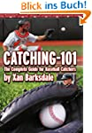 Catching-101: The Complete Guide for...