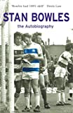img - for Stan Bowles: The Autobiography by Stan Bowles (7-Apr-2005) Paperback book / textbook / text book