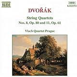 Dvorak: String Quartets No. 8, Op. 80 And No. 11, Op. 61