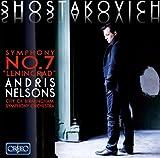 City of Birmingham Symphony Orchestra Shostakovich: Symphony No.7 (CBSO/Nelsons)