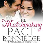 The Matchmaking Pact   Bonnie Dee