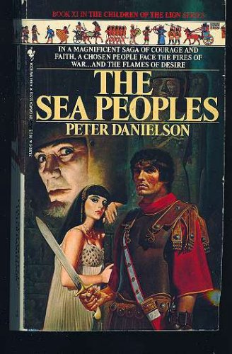 SEA PEOPLES, THE (Children of the Lion Series, Book No. 11), PETER DANIELSON