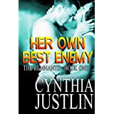 Her Own Best Enemy (The Remnants, Book 1) ~ Cynthia Justlin