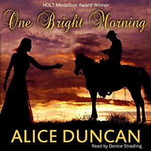 One Bright Morning | [Alice Duncan]