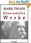 Mark Twain - Gesammelte Werke: Huckle...