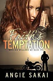 Faith's Temptation (Dueling Dragons MC Book 1)