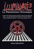img - for Illuminati3-La Possession Satanique (French Edition) book / textbook / text book