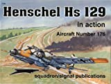 Image of Henschel HS 129 in action - Aircraft No. 176