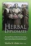 Herbal Diplomats [Hardcover]