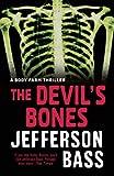 The Devil's Bones (Body Farm Thriller 3)