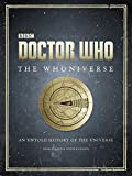 img - for Doctor Who: The Whoniverse: The Untold History of Space and Time book / textbook / text book