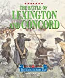 Triangle Histories of the Revolutionary War: Battles - The Battle of Lexington and Concord (1567116191) by Lewis Parker