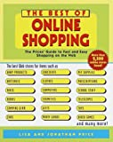 The Best of Online Shopping: The Prices' Guide to Fast and Easy Shopping on the Web