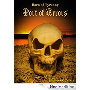 Port of Errors (Born of Tyranny)