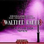 Der Club der Toten | Walther Kabel