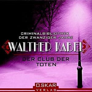 Der Club der Toten Hörbuch