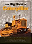 The Big Book of Caterpillar: The Comp...