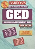 img - for Barron's How to Prepare for the Ged: High School Equivalency Exam (Barron's How to Prepare for the Ged High School Equivalency Exam (Book Only)) book / textbook / text book