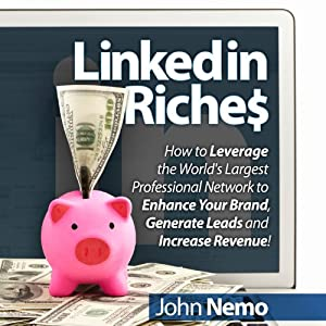 LinkedIn Riches Audiobook