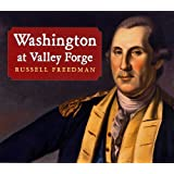 Washington at Valley Forge ~ Russell Freedman