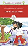 La tinta de las moras (Castillo De La Lectura Roja / Red Reading Castle) (Spanish Edition)
