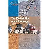 The 2005 DARPA Grand Challenge (Springer Tracts in Advanced Robotics)