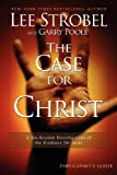 img - for The Case for Christ Participant's Guide: A Six-Session Investigation of the Evidence for Jesus (Groupware Small Group Edition) book / textbook / text book