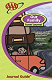 Our Family Travel Journal (Travel Journal Guides)