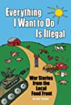 Everything I Want To Do Is Illegal: W...