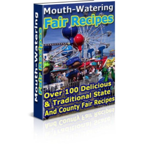 Mouth-Watering Apple Recipes: The Ultimate Cookbook for America's Most Popular Fruit!  85+ Delicious Apple Recipes!  AAA+++