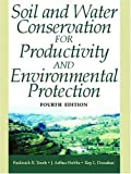 Soil and Water Conservation for Productivity and Environmental Protection (4th Edition)