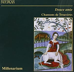 Douce Amie: Troubadour Songs & Minstrel Dances