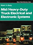 img - for Mid/Heavy Duty Truck Electrical & Electronic Systems book / textbook / text book