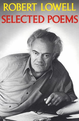 Selected Poems: Revised Edition, ROBERT LOWELL