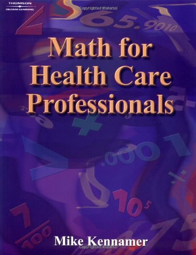 Math for Health Care Professionals (Applied Mathematics)
