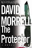 The Protector (Morrell, David)