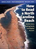 img - for How to Read a North Carolina Beach: Bubble Holes, Barking Sands, and Rippled Runnels book / textbook / text book