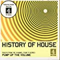 The History of House Music (Pump Up the Volume)