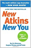 img - for New Atkins For a New You: The Ultimate Diet for Shedding Weight and Feeling Great by Westman. Dr Eric C ( 2010 ) Paperback book / textbook / text book