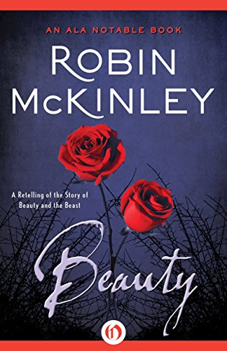 Beauty: A Retelling of the Story of Beauty and the Beast by Robin McKinley cover